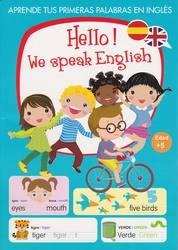 HELLO WE SPEAK ENGLISH