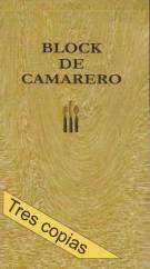 BLOCK DE CAMARERO TRES COPIAS